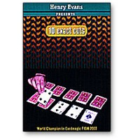 10 EXACT CUTS by HENRY EVANS